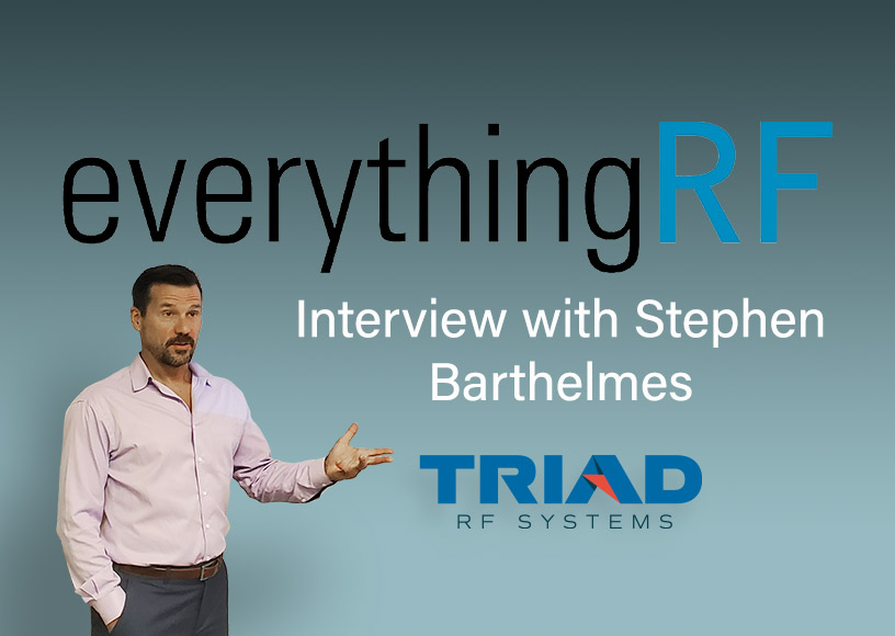 Stephen Barthelmes, Co-founder and Partner Triad RF